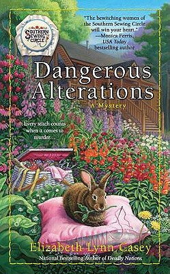 Cover for Dangerous Alterations (Southern Sewing Circle Mystery #5)