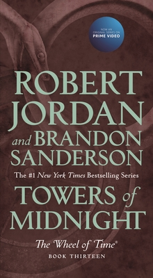 Towers of Midnight: Book Thirteen of The Wheel of Time Cover Image