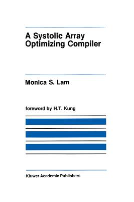 A Systolic Array Optimizing Compiler Cover Image