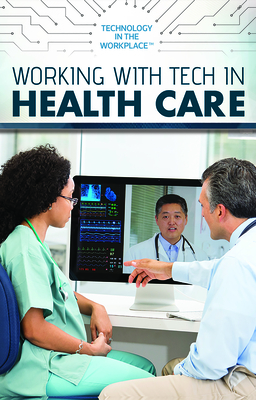 Working with Tech in Health Care Cover Image