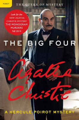 Big Four: A Hercule Poirot Mystery (Hercule Poirot Mysteries #5) Cover Image