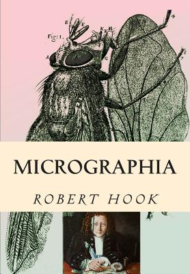 Micrographia: Tabled & Illustrated Cover Image