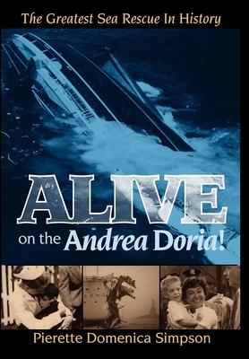 Alive on the Andrea Doria!: The Greatest Sea Rescue in History Cover Image