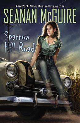Sparrow Hill Road (Paperback) By Seanan McGuire