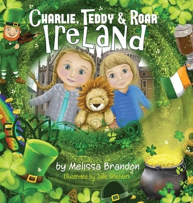 Charlie, Teddy and Roar: Ireland Cover Image