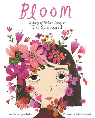 Bloom: A Story of Fashion Designer Elsa Schiaparelli Cover Image