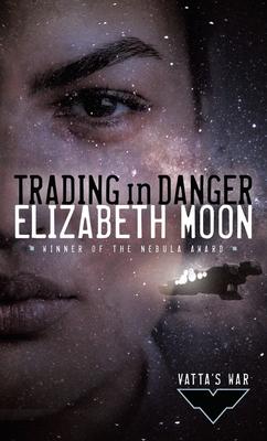 Cover for Trading in Danger (Vatta's War #1)