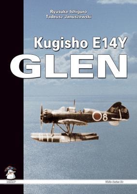 Kugisho E14Y1 Glen: The Aircraft That Bombed America (White) Cover Image