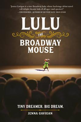 Lulu the Broadway Mouse (The Broadway Mouse series) Cover Image