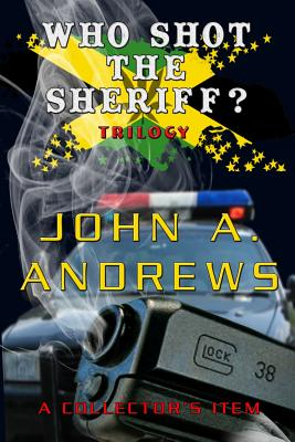 Who Shot the Sheriff? Trilogy Cover Image
