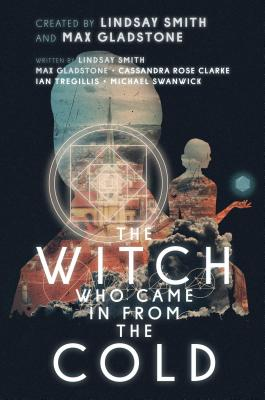 Cover for The Witch Who Came in from the Cold