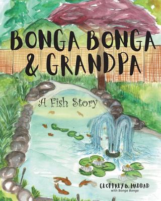 Bonga Bonga & Grandpa: A Fish Story Cover Image