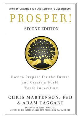 Prosper!: How to Prepare for the Future and Create a World Worth Inheriting Cover Image