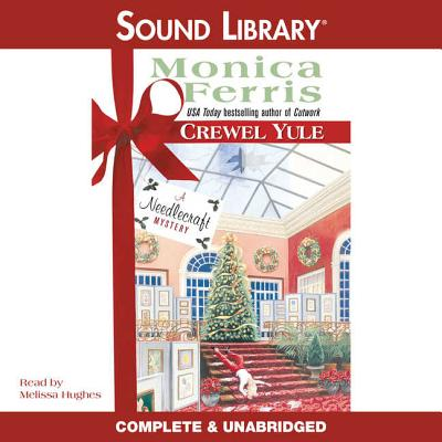 Crewel Yule (Needlecraft Mysteries (Audio) #8) Cover Image