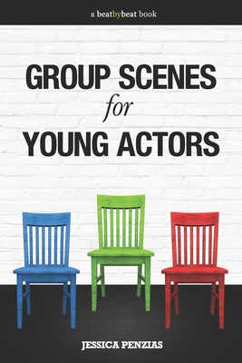 Group Scenes for Young Actors: 32 High-Quality Scenes for Kids and Teens Cover Image
