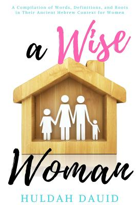 A Wise Woman Builds Her House Cover Image