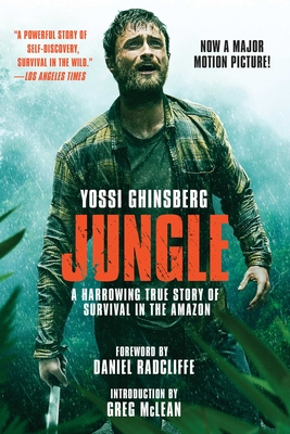 Jungle (Movie Tie-In Edition): A Harrowing True Story of Survival in the Amazon Cover Image
