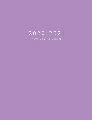 2020-2021 Two Year Planner: Large Monthly Planner with Inspirational Quotes and Purple Cover Cover Image
