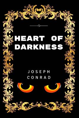 Heart of Darkness: Premium Edition - Illustrated Cover Image