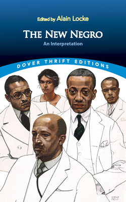 The New Negro: An Interpretation (Dover Thrift Editions) Cover Image