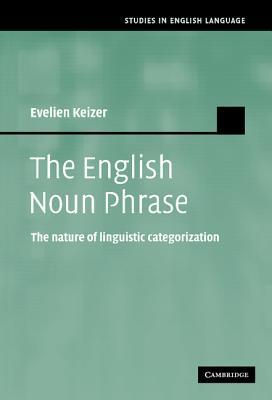 Cover for The English Noun Phrase (Studies in English Language)