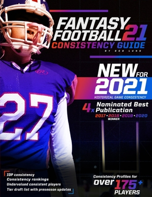 2021 Fantasy Football Consistency Guide Cover Image