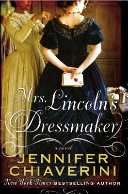 Mrs. Lincoln's Dressmaker Cover Image