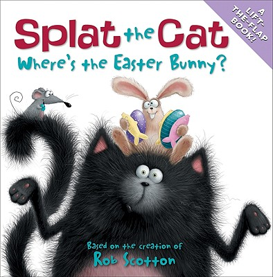 Splat the Cat: Where's the Easter Bunny? Cover Image