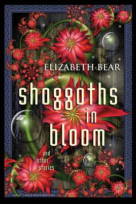 Shoggoths in Bloom Cover Image