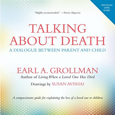 Talking about Death: A Dialogue between Parent and Child Cover Image