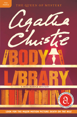 The Body in the Library: A Miss Marple Mystery (Miss Marple Mysteries #3) Cover Image