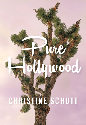 Pure Hollywood: And Other Stories Cover Image