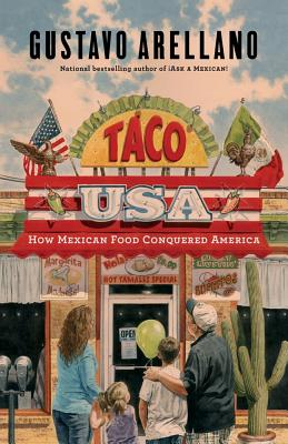 Taco USA: How Mexican Food Conquered America Cover Image