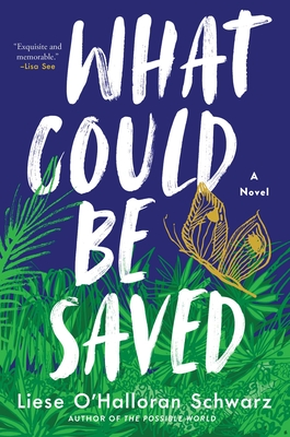 What Could Be Saved: A Novel Cover Image