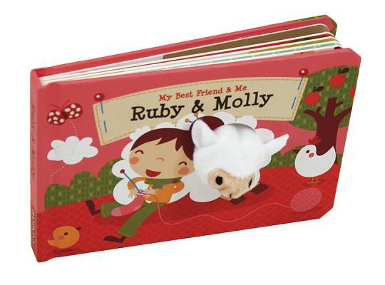 Ruby & Molly Finger Puppet Book: My Best Friend & Me Finger Puppet Books [With Finger Puppets] Cover Image