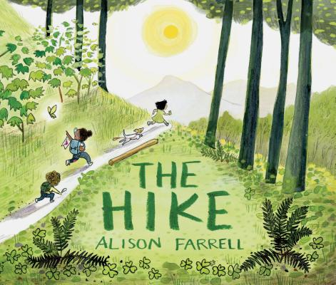 The Hike: (Nature Book for Kids, Outdoors-Themed Picture Book for Preschoolers and Kindergarteners) Cover Image