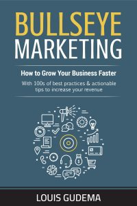 Bullseye Marketing: How to Grow Your Business Faster Cover Image