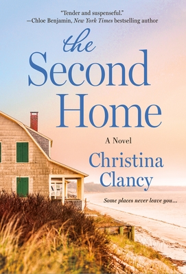 The Second Home: A Novel cover