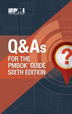 Q & As for the PMBOK® Guide Sixth Edition Cover Image