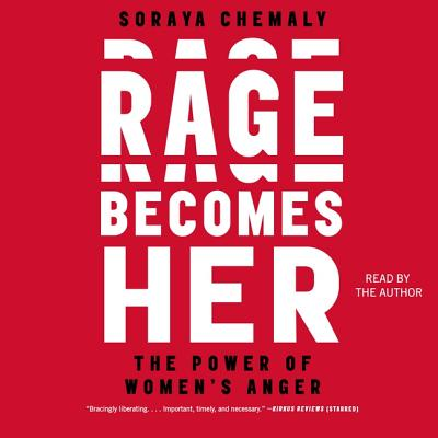 Rage Becomes Her: The Power of Women's Anger Cover Image