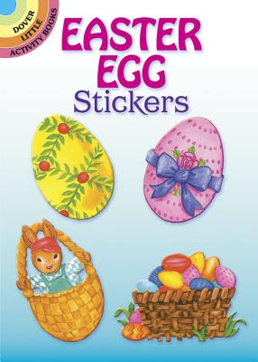 Easter Egg Stickers (Dover Little Activity Books) Cover Image