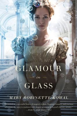 Glamour in Glass (Glamourist Histories #2) Cover Image