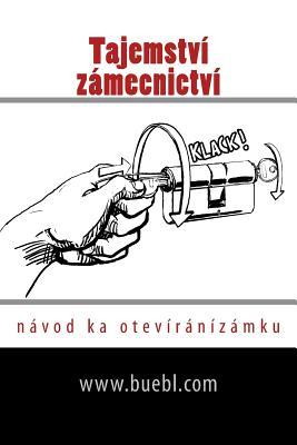 Tajemství Zámecnictví: Návod Ka Otevíránízámku Cover Image