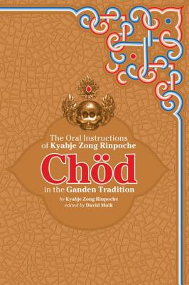 Chod in the Ganden Tradition Cover