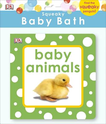 Squeaky Baby Bath: Baby Animals Cover Image
