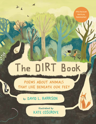 The Dirt Book: Poems About Animals That Live Beneath Our Feet Cover Image