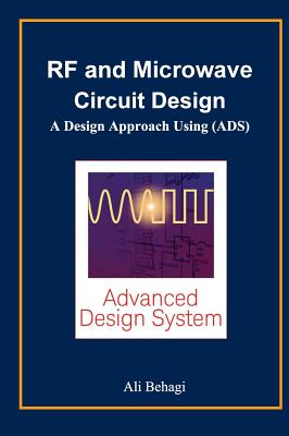 RF and Microwave Circuit Design: A Design Approach Using (ADS) Cover Image