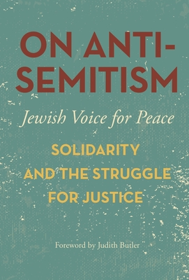 On Antisemitism: Solidarity and the Struggle for Justice Cover Image