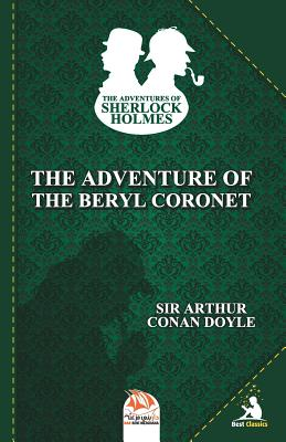 The Adventure of the Beryl Coronet (Adventures of Sherlock Holmes #11) Cover Image