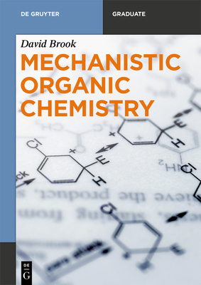 Mechanistic Organic Chemistry (de Gruyter Textbook) Cover Image
